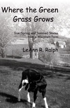 Where the Green Grass Grows Book